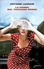 La donna dal taccuino rosso di Antoine Laurain (13/2015)