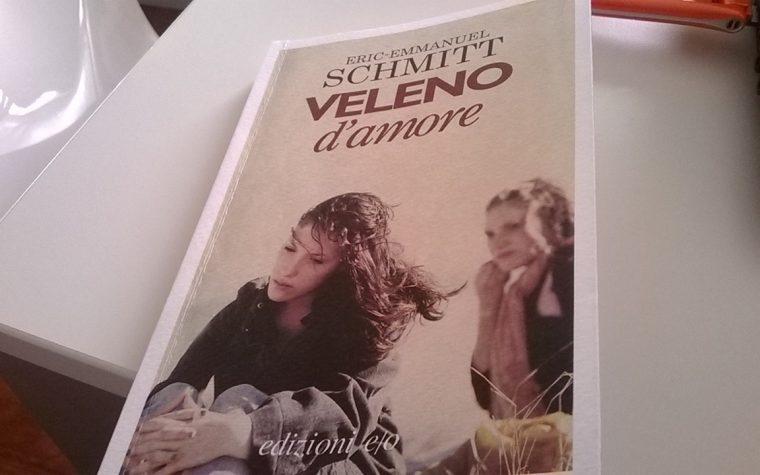Veleno d'Amore di Eric-Emmanuel Schmitt (21/2015)