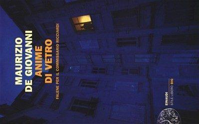 Anime di vetro di Maurizio De Giovanni (33/2015)