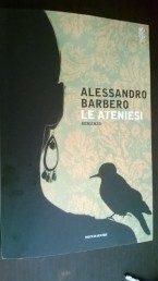 Le Ateniesi di Alessandro Barbero (45/2015)