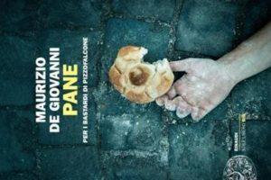 Pane per i Bastardi di Pizzofalcone di Maurizio De Giovanni (44/16)