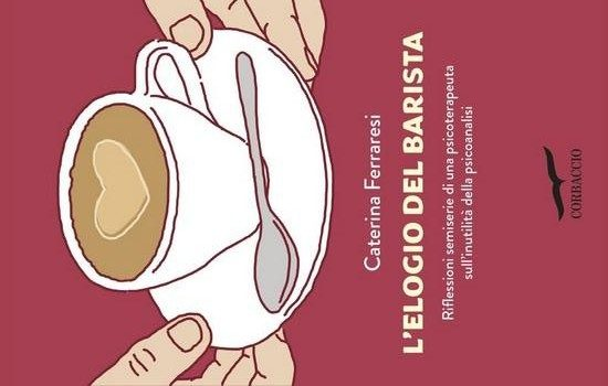 L'elogio del barista di Caterina Ferraresi (10/17)