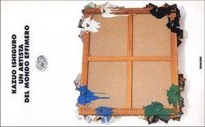 Un artista del mondo effimero di kazuo ishiguro (36/1001)