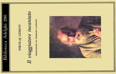 Il viaggiatore incantato di Nikolaj Leskov (37/1001)